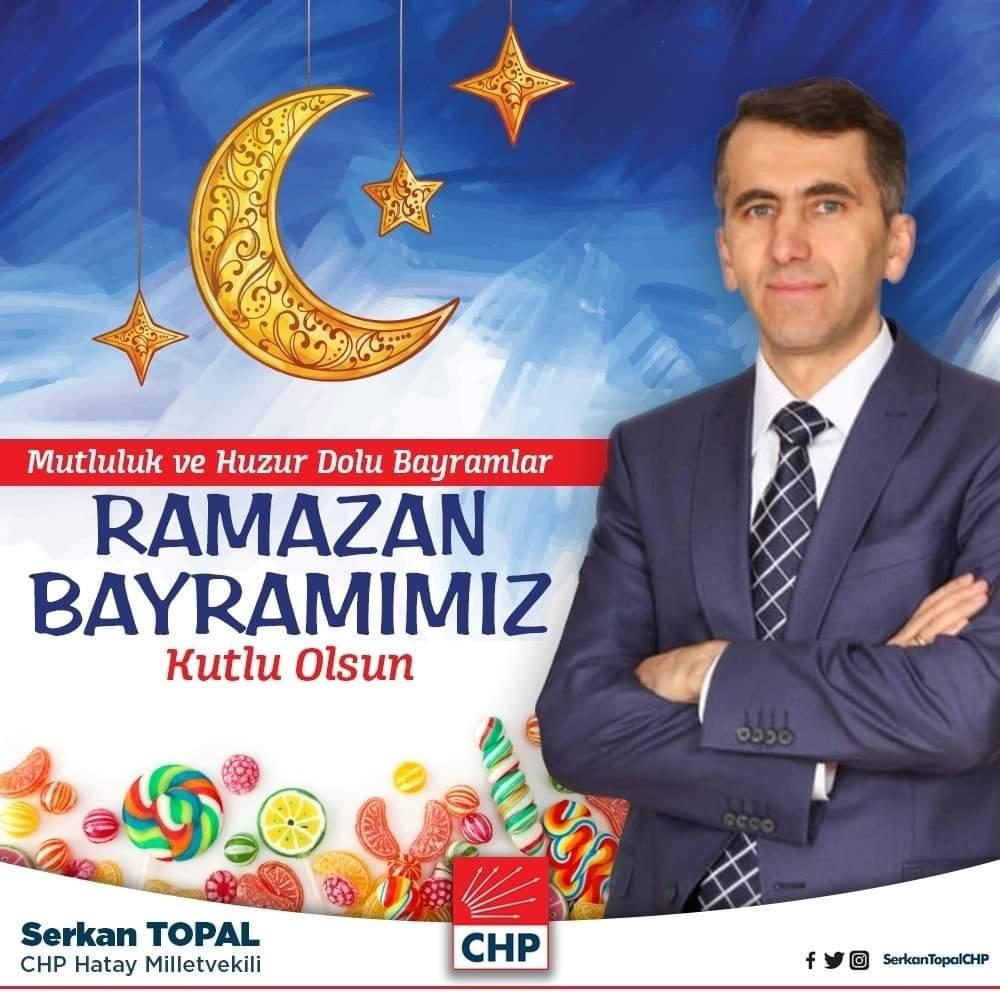 CHP Hatay Milletvekili Serkan Topal'ın Bayram Mesajı