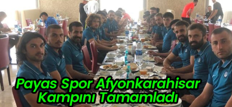 Payas Spor Afyonkarahisar Kampını Tamamladı