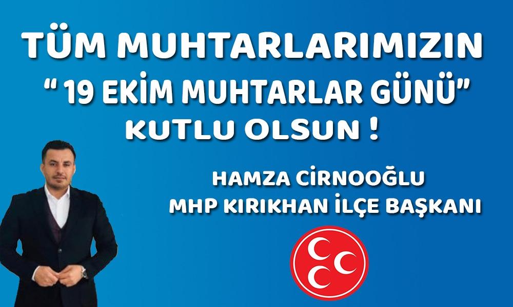 MHP İlçe Başkanından Muhtarlar Günü Mesajı