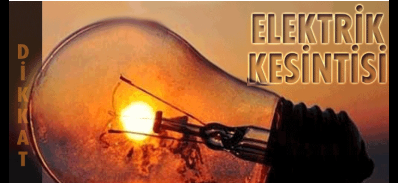 Çarşamba Günü 11 İlçede Elektrik Kesintisi Olacak