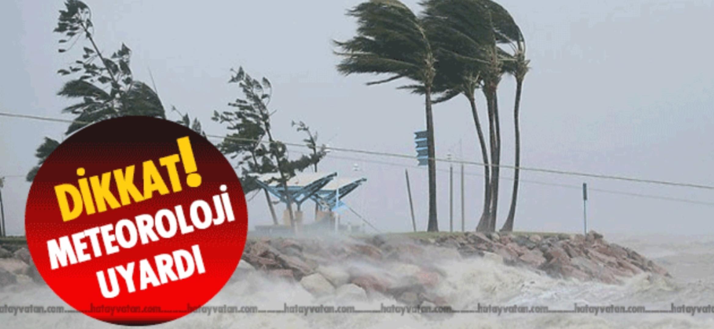 Hatay'In Kıyı Kesimlerine Meteorolojik Uyarı