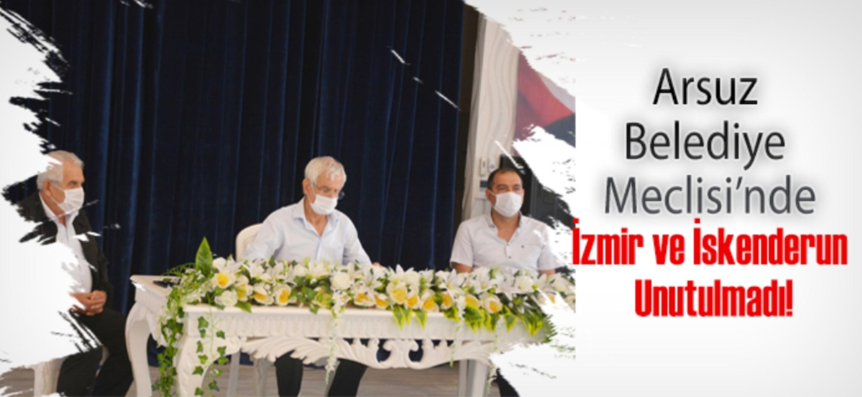 Arsuz Belediye Meclisi'Nde İzmir Ve İskenderun Unutulmadı