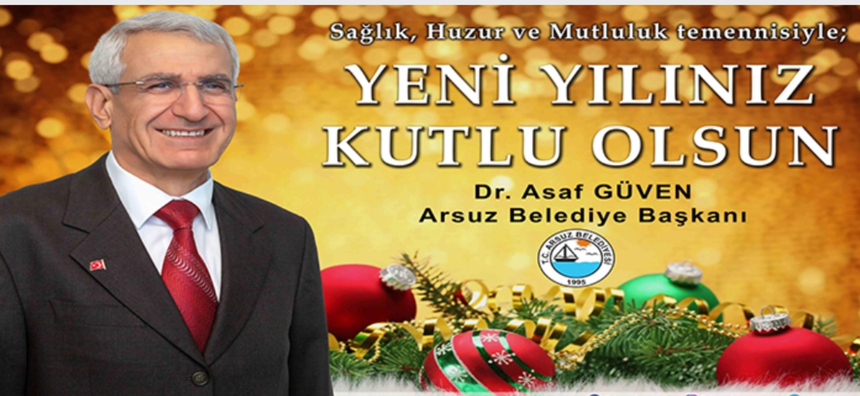 Arsuz Belediye Başkanı Dr. Asaf Güven 2021 Yeni Yıl Tebrik Mesajı