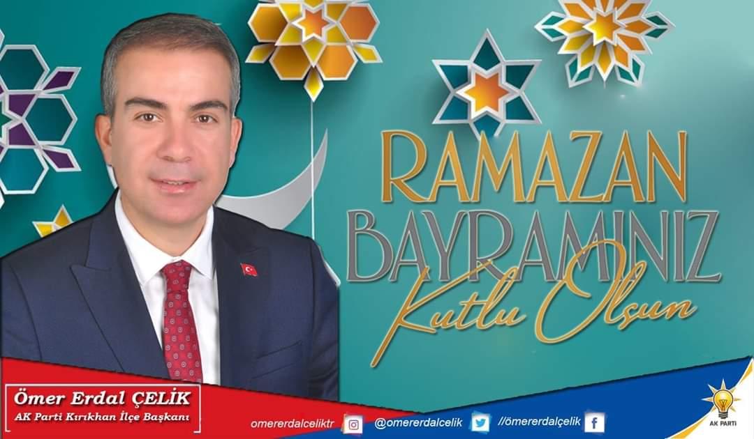 Ömer Erdal Çelik'ten Ramazan Bayramı Mesajı
