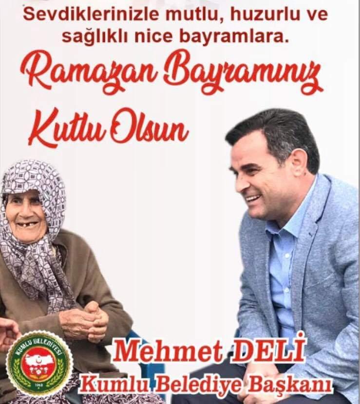 Kumlu Belediye Başkanı Mehmet Deli'nin Ramazan Bayramı Mesajı