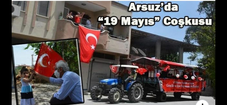 """Arsuz'da """"19 Mayıs"""" Coşkusu"""