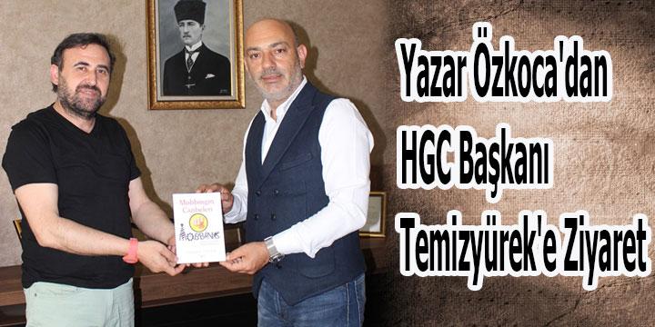 Yazar Özkoca'dan HGC Başkanı Temizyürek'e Ziyaret