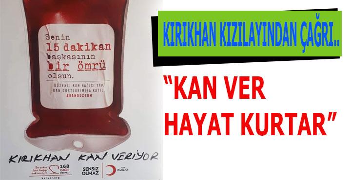 Kızılaydan vatandaşlarımıza Kan Verme çağrısı..